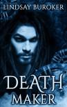 Deathmaker - Lindsay Buroker
