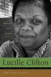 Lucille Clifton: Her Life and Letters (Women Writers of Color) - Mary Jane Lupton