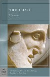 The Iliad - Homer, Bruce M. King, Ennis Rees