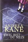 Ewig bist du mein - Andrea Kane