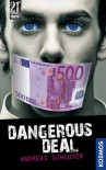 Dangerous Deal - Andreas Schlüter