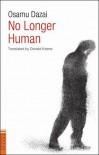 No Longer Human - Osamu Dazai, Donald Keene