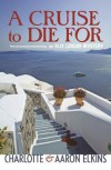 A Cruise to Die For - Aaron Elkins, Charlotte Elkins