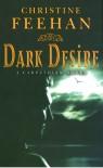 Dark Desire (Carpathians 02) - Christine Feehan