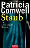Staub (Kay Scarpetta, #13) - Patricia Cornwell