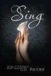 Sing - C.D. Reiss