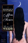 The Woman's Encyclopedia of Myths and Secrets - Barbara G. Walker