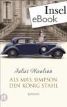 Als Mrs Simpson den König stahl: Roman (insel taschenbuch) - Juliet Nicolson