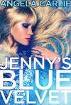 Jenny's Blue Velvet - A.C. Davis