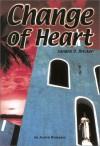 Change of Heart - An Avalon Romance - Sandra D. Bricker