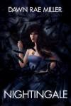 Nightingale - Dawn Rae Miller