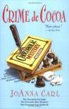 Crime de Cocoa - JoAnna Carl
