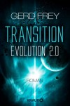 Transition - Evolution 2.0: Roman - Gerd Frey