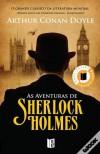 As Aventuras de Sherlock Holmes (Sherlock Holmes #3) -  Arthur Conan Doyle