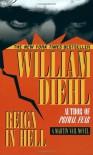 Reign in Hell - William Diehl