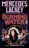 Burning Water  - Mercedes Lackey