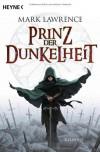 Prinz der Dunkelheit  - Mark  Lawrence, Andreas Brandhorst