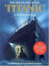 The Discovery of the Titanic - Robert D. Ballard