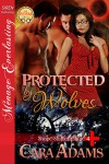 Protected By Wolves - Cara Adams