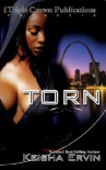Torn (Triple Crown Publications Presents) - Keisha Ervin