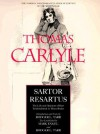 Sartor Resartus: The Life and Opinions of Herr Teufelsdröckh in Three Books - Thomas Carlyle, Rodger L. Tarr, Mark Engel