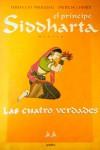 El Príncipe Siddharta: Las Cuatro Verdades - Ferruccio Parazzoli, Patricia Chendi