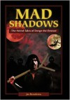 Mad Shadows - Joe Bonadonna
