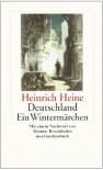 Deutschland. Ein Wintermärchen - Heinrich Heine, Thomas Rosenlöcher