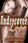 Undercover Love - Jewel   Adams