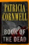Book of the Dead (Kay Scarpetta, No. 15) - Patricia Cornwell