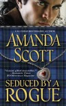 Seduced by a Rogue - Amanda Scott