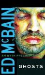 Ghosts (87th Precinct #34) - Ed McBain
