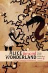 Alice beyond Wonderland: Essays for the Twenty-first Century -