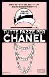 Tutte pazze per Chanel - Niamh Greene