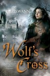 Wolf's Cross - S.A. Swann