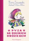 Pyza na polskich dróżkach - Hanna Januszewska