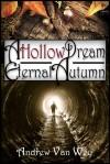 A Hollow Dream - Eternal Autumn - Andrew Van Wey