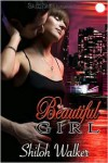 Beautiful Girl - Shiloh Walker
