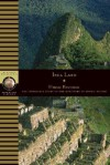Inca Land: Explorations in the Highlands of Peru - Hiram Bingham
