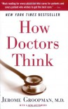 How Doctors Think - Jerome Groopman