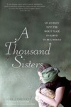 A Thousand Sisters: My Journey into the Worst Place on Earth to Be a Woman - Lisa Shannon, Zainab Salbi