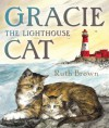 Gracie, the Lighthouse Cat - Ruth Brown