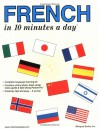 French in 10 Minutes a Day® - Kristine K. Kershul, Jan Fisher Brousseau, Hagar Shirman