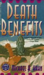 Death Benefits (Rachel Gold Mystery) - Michael A. Kahn