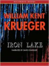 Iron Lake (Cork O'Connor, #1) - William Kent Krueger, David    Chandler