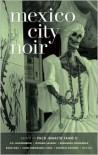 Mexico City Noir - Paco Ignacio Taibo II