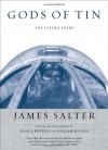 Gods of Tin: The Flying Years - James Salter, William Benton, Jessica Benton