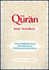 The Qur'an: Basic Teachings - Anonymous, T.B. Irving, Khurshid Ahmad