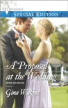 A Proposal at the Wedding (Bride Mountain) - Gina Wilkins