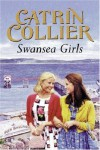Swansea Girls - Catrin Collier